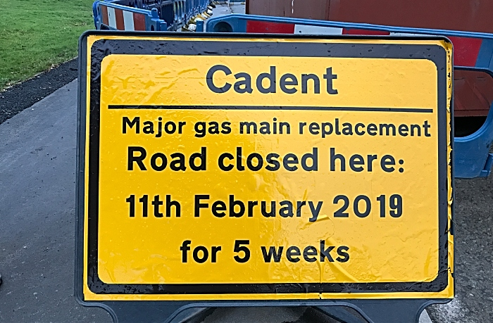 Cadent - Major gas main replacement - Road closed here 11th February 2019 for 5 weeks (1)