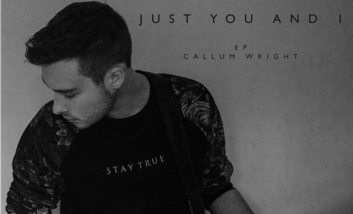 Callum Wright new EP Just You and I