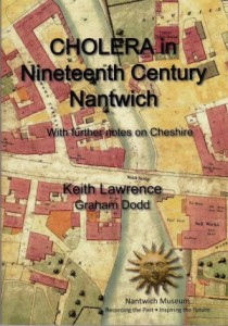 Cholera in Nineteenth Century Nantwich by Keith Lawrence and Graham Dodd