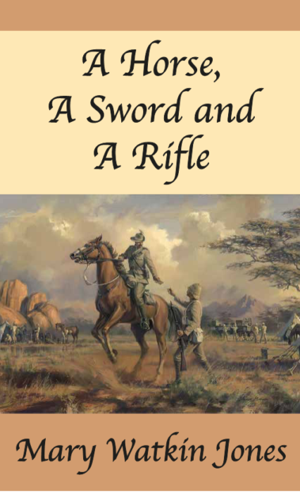 Book A Horse, A Sword and A Rifle