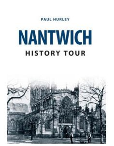 Nantwich history tour by Paul Hurley