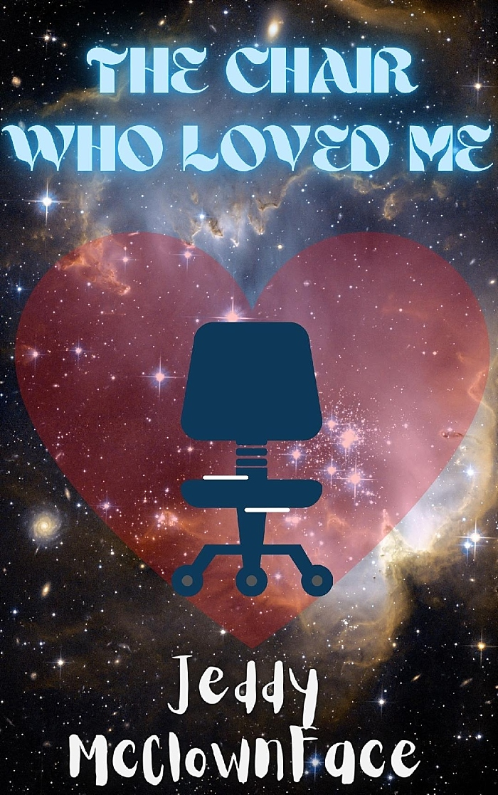 The Chair Who Loved Me - cover (1)
