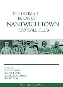 The Ultimate Book of Nantwich Town Football Club - front cover (1)