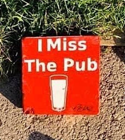 original _I Miss the Pub_ stone